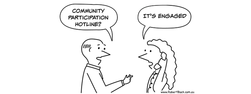 Caption: Community participation hotline? It's engaged.